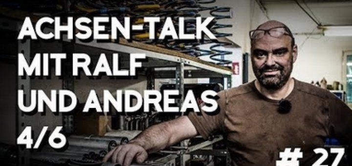 4x4 Passion Achsentalk mit Ralf und Andreas 4/6, Folge #27
